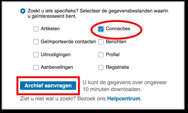 Maar soms wil je alleen een LinkedIn onderdeel downloaden, alleen je connecties, je artikelen die je op LinkedIn geplaatst hebt, of alleen je aanbevelingen. Ik heb hier gekozen voor connecties